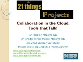 Collaboration in the Cloud:  Tools that Talk!
