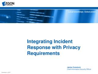 Integrating Incident Response with Privacy Requirements