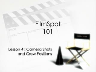 FilmSpot 101