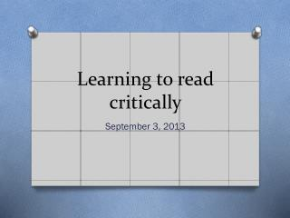 Learning to read critically