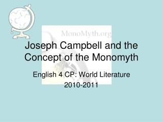 Joseph Campbell and the Concept of the Monomyth