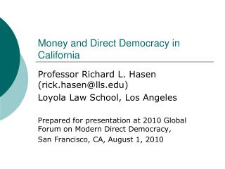 Money and Direct Democracy in California