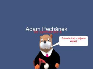 Adam Pechánek