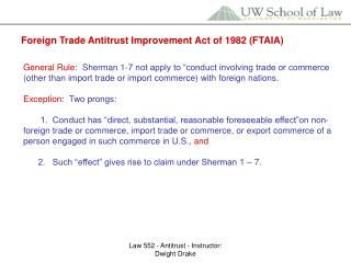 Foreign Trade Antitrust Improvement Act of 1982 (FTAIA)