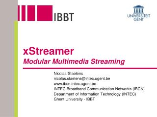xStreamer Modular Multimedia Streaming