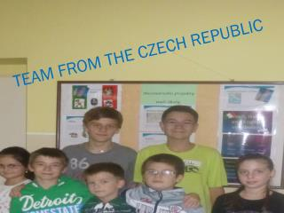 TEAM FROM THE CZECH REPUBLIC