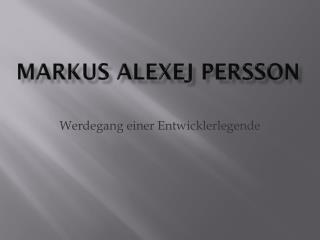 Markus Alexej Persson