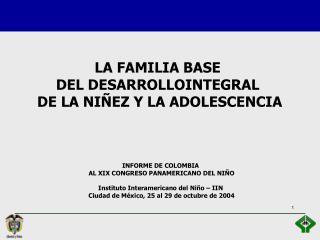 INFORME DE COLOMBIA  AL XIX CONGRESO PANAMERICANO DEL NIÑO