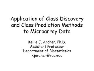 Application of Class Discovery and Class Prediction Methods to Microarray Data