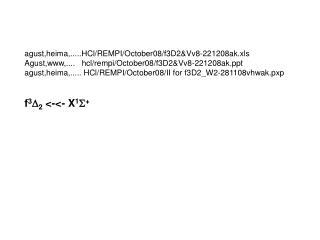 agust,heima,.....HCl/REMPI/October08/f3D2&Vv8-221208ak.xls
