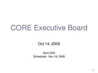 CORE Executive Board