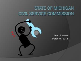 State of Michigan Civil Service COMMISSION