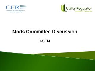 Mods Committee Discussion I-SEM
