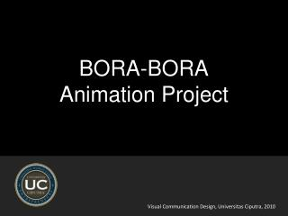 BORA-BORA  Animation Project