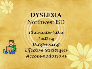 DYSLEXIA Northwest ISD