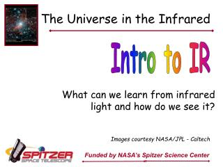 The Universe in the Infrared