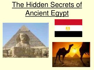 The Hidden Secrets of Ancient Egypt