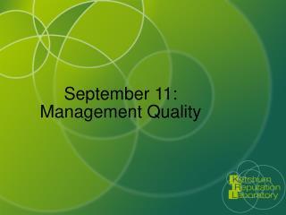 September 11: Management Quality