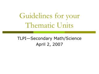 Guidelines for your Thematic Units