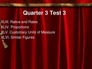 Quarter 3 Test 3