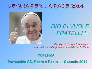 POTENZA  � Parrocchia SS. Pietro e Paolo - 1 Gennaio 2014