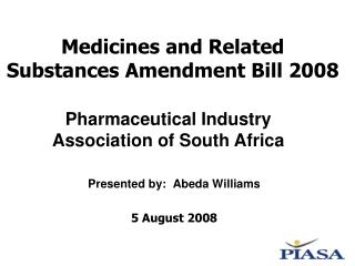 Medicines and Related Substances Amendment Bill 2008