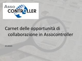 Carnet delle opportunità di collaborazione in Assocontroller 20140323