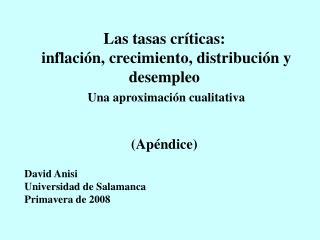 Las tasas cr�ticas:  inflaci�n, crecimiento, distribuci�n y desempleo Una aproximaci�n cualitativa