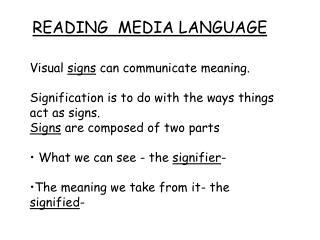READING  MEDIA LANGUAGE