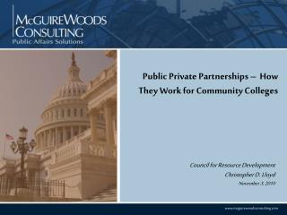 Public Private Partnerships –  How They Work for Community Colleges