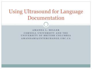 Using Ultrasound for Language Documentation