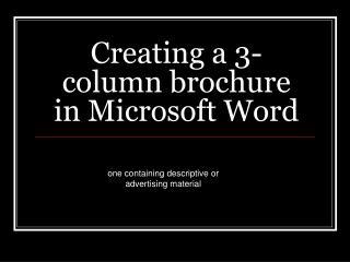 Creating a 3-column brochure in Microsoft Word