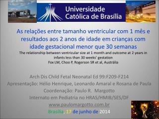 Arch Dis Child Fetal Neonatal Ed 99:F209-F214