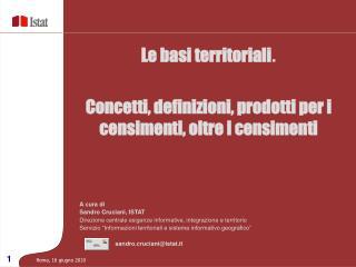 A cura di  Sandro Cruciani, ISTAT