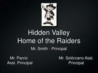 Hidden Valley Home of the Raiders