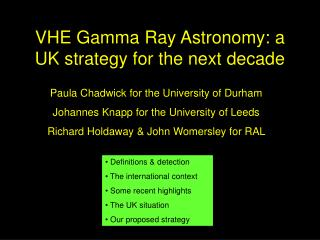 VHE Gamma Ray Astronomy: a UK strategy for the next decade