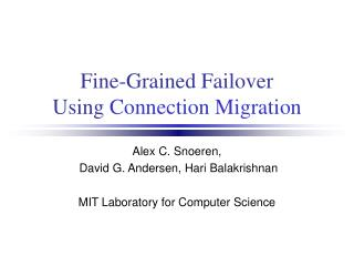 Fine-Grained Failover Using  Connection Migration