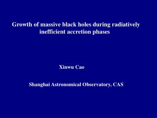 Growth of massive black holes during radiatively                      inefficient accretion phases