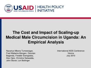 The Cost and Impact of Scaling-up Medical Male Circumcision in Uganda: An Empirical Analysis