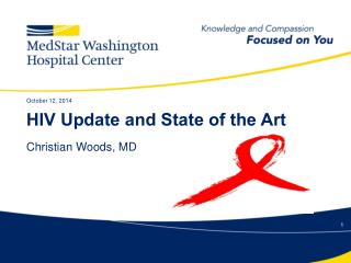 HIV Update and State of the Art