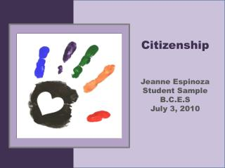 Citizenship Jeanne Espinoza Student Sample B.C.E.S July 3, 2010