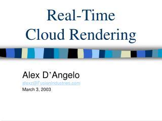 Real-Time Cloud Rendering