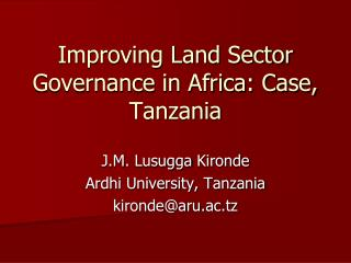Improving Land Sector Governance in Africa: Case, Tanzania