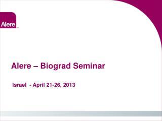 Alere – Biograd Seminar