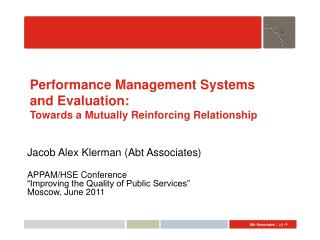 Performance Management Systems  and Evaluation: Towards a Mutually Reinforcing Relationship