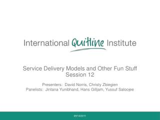 Service Delivery Models and Other Fun Stuff Session 12