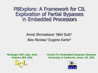PBExplore: A Framework for CIL Exploration of Partial Bypasses  in Embedded Processors