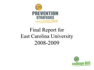 Final Report for  East Carolina University 2008-2009