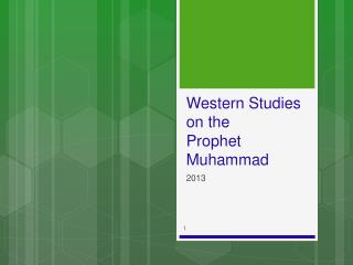 Western Studies on the  Prophet Muhammad