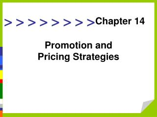 Promotion and Pricing Strategies